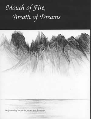 Mouth of Fire, Breath of Dreams-journal of a nun , in poems and drawings